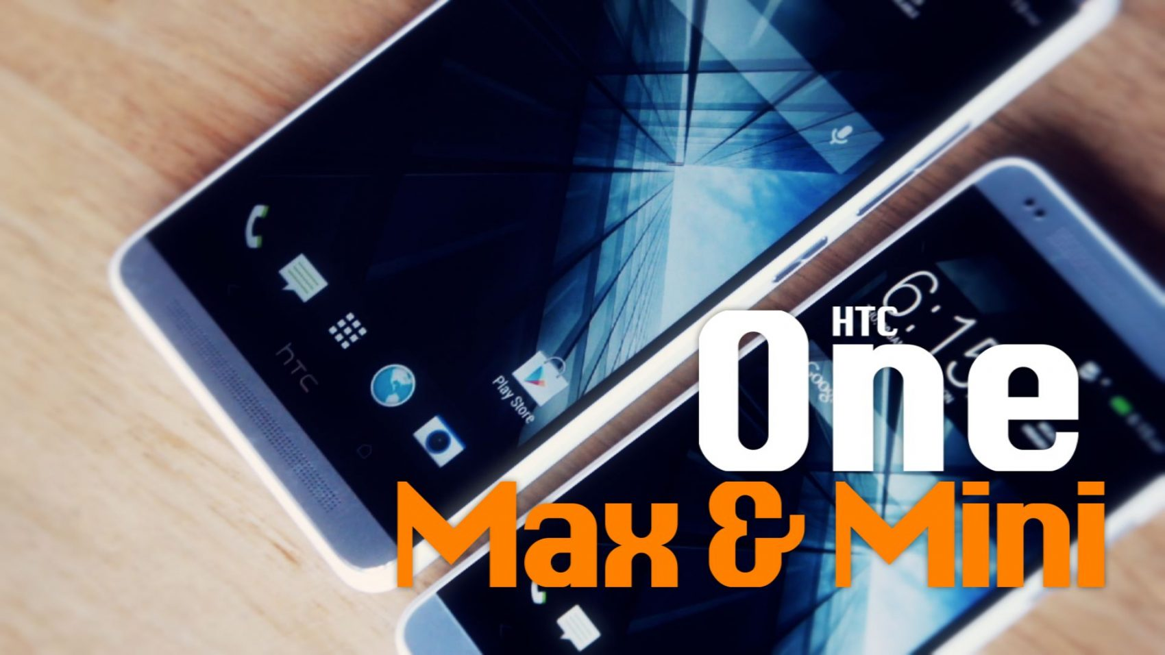Power ON #069 : HTC One Max & One mini