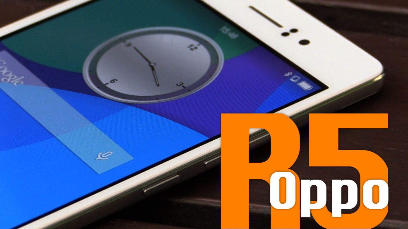 Power ON #094 : OPPO R5
