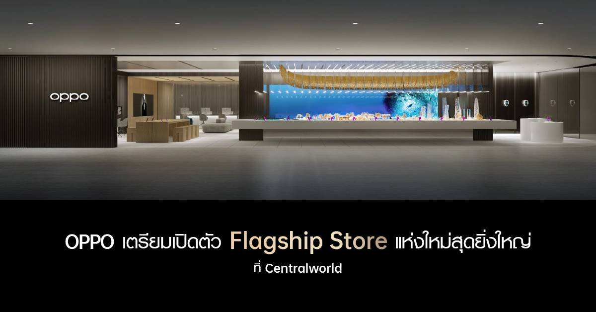 OPPO Biggest Flagship Store in Thailand